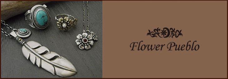 flower pueblo【フラワープエブロ】